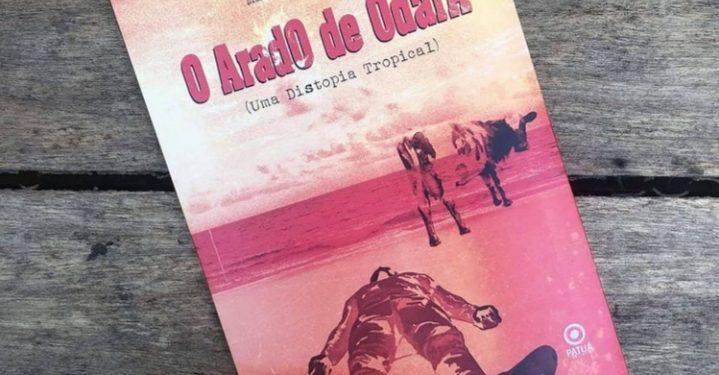 Capa do livro  O AradO de OdarA (Uma distopia tropical), do poeta e jornalista Maurício Simionato. Foto: Divulgação
